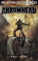 Arrowhead - Afterblight Chronicles (Paperback)