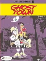 Ghost Town - Lucky Luke Adventure S. v. 2 (Paperback)