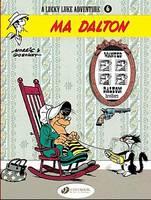Ma Dalton: v. 6 - Lucky Luke Adventure S. (Paperback)