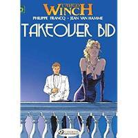 Largo Winch: Takeover Bid v. 2 (Paperback)