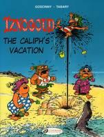 Iznogoud: Caliph's Vacation v. 2 (Paperback)