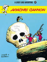 Lucky Luke: Apache Canyon v. 17 (Paperback)