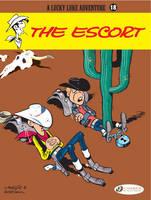 Lucky Luke: The Escort: Lucky Luke Vol. 18 Escort v. 18 - Lucky Luke Adventures 18 (Paperback)