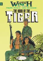 Largo Winch: Hour of the Tiger v. 4 (Paperback)