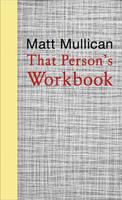 Matt Mullican: That Person's Workbook (Hardback)