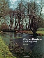 Looking Back: Charles Harrison (Paperback)
