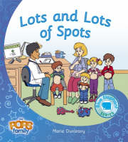 Lots and Lots of Spots - Blue Elephant Series No. 13 (Paperback)