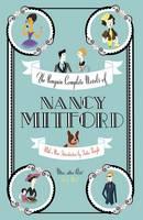 The Penguin Complete Novels of Nancy Mitford (Hardback)