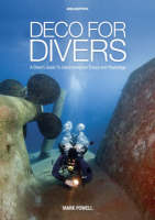 Deco for Divers: Decompression Theory and Physiology (Paperback)