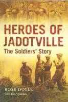 Heroes of Jadotville: The Soldier's Story (Hardback)