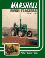 Marshall Diesel Tractors 1930-1957 (Hardback)
