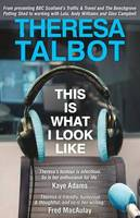 This is What I Look Like (Paperback)