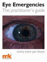 Eye Emergencies: The Practitioner's Guide (Paperback)