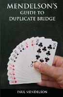 Mendelson's Guide to Duplicate Bridge (Paperback)