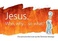 Jesus. Who, why... so what?: Pack of 10 leaflets with five pictures that sum up the Christian message - Christianity Explored