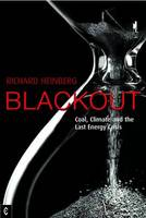 Blackout: Coal, Climate and the Last Energy Crisis (Paperback)
