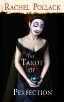 The Tarot of Perfection: A Book of Tarot Tales (Paperback)