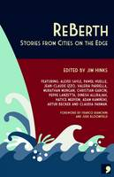 ReBerth: Stories from Cities on the Edge (Paperback)
