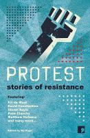 Protest: Stories of Resistance - History-into-Fiction 1 (Hardback)