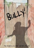 Bully! The Musical (Spiral bound)