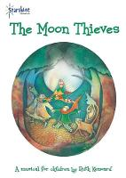 The Moon Thieves: The Musical (Spiral bound)
