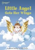 Little Angel Gets Her Wings (Spiral bound)