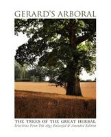 Gerard's Arboral, The Trees of the Great Herbal (Paperback)