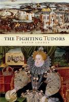The Fighting Tudors (Hardback)
