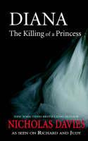 Diana the Killing of a Princess (Paperback)
