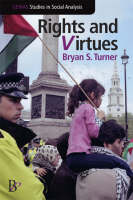 Rights and Virtues: Political Essays on Citizenship and Social Justice (Hardback)