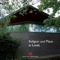 Religion and Place in Leeds - Informed Conservation (Paperback)