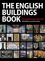 The English Buildings Book: An Architectural Guide (Paperback)
