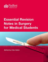 Essential Revision Notes in Surgery for Medical Students