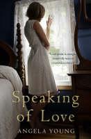 Speaking of Love: A Novel (Paperback)