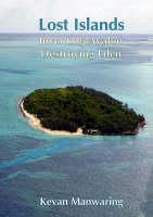 Lost Islands: Inventing Avalon, Destroying Eden (Paperback)