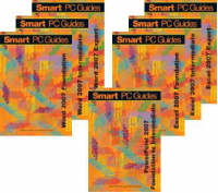 Word, Excel and PowerPoint 2007: (Black and White) - Smart PC Guides S. (Spiral bound)