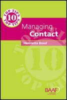 Ten Top Tips in Managing Contact (Paperback)