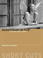 Shakespeare on Film - Such Things as Dreams Are Made Of - Shortcuts (Paperback)