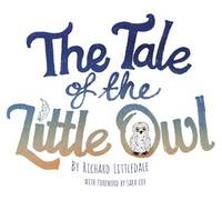 The Tale of the Little Owl (Paperback)