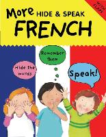 More Hide & Speak French - More Hide & Speak (Paperback)