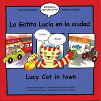 La gatita Lucia en la ciudad/Lucy Cat in town (Paperback)