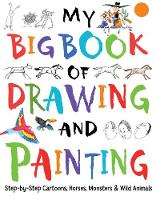 My Big Book of Drawing and Painting - You Can Draw (Paperback)