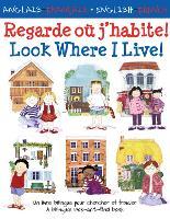 Look Where I Live/Regarde ou j'habite - Look Where I Live (Paperback)