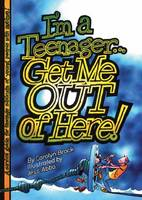 I'm a Teenager Get Me Out of Here!: A Survival Guide for the Teenage Siblings of Young People with Autism (Paperback)