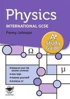 Physics A* Study Guide: Study and Revision Guide for GCSE and International GCSE (Paperback)