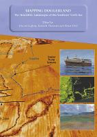 Mapping Doggerland: The Mesolithic Landscapes of the Southern North Sea