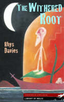 The Withered Root - Library of Wales (Paperback)