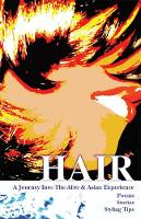 Hair: A Journey Into the Afro & Asian Experience (Paperback)