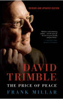 David Trimble: The Price of Peace (Paperback)