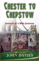 Chester to Chepstow (Paperback)